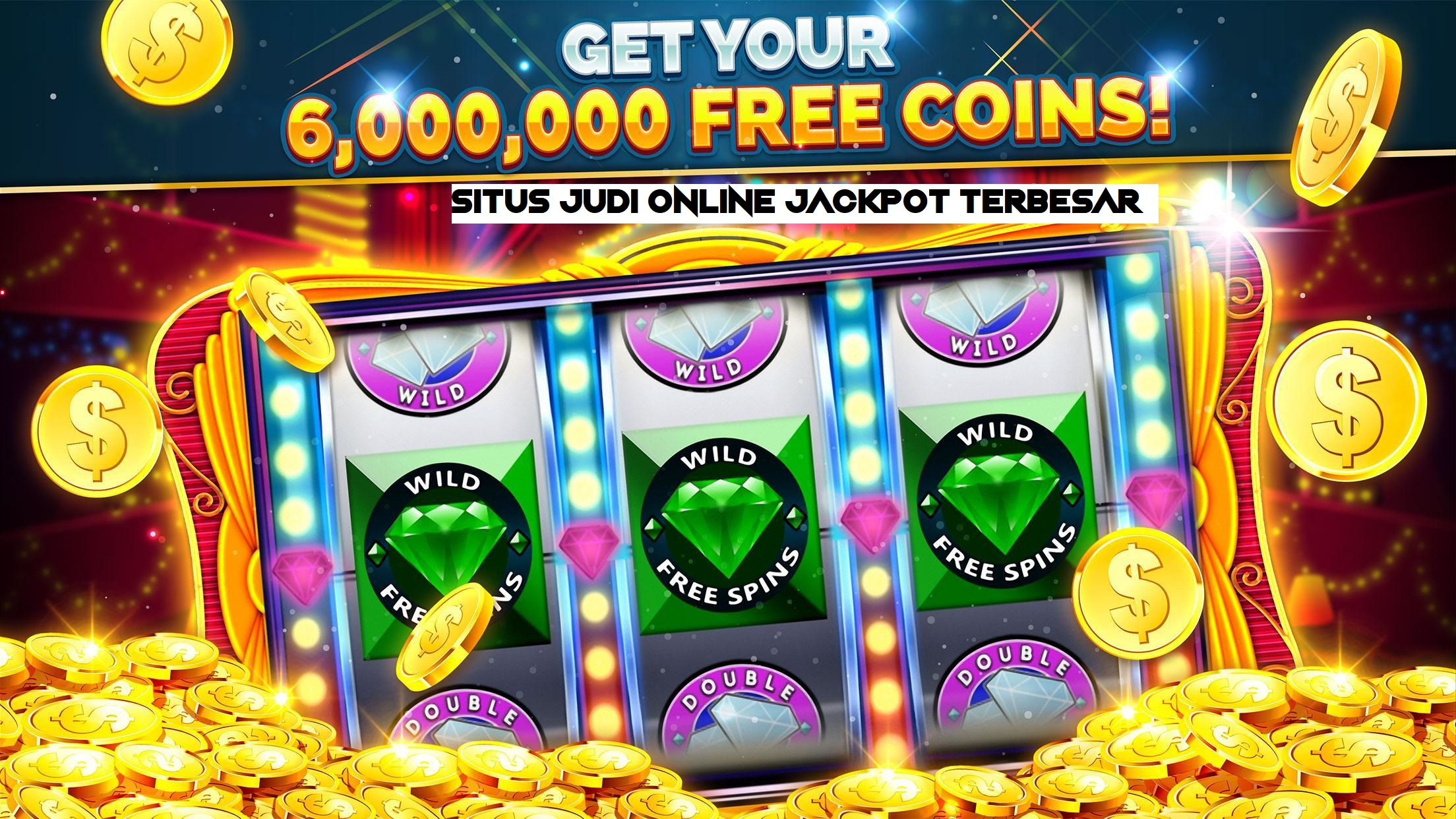 Situs Judi Online Jackpot Terbesar